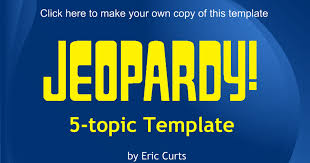 Jeopardy Game 5 Topic Template Google Slides Jepordy Template