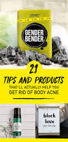 21 tips and products that u0027ll actually help you get rid of body acne