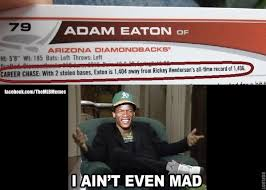 Not Even Mad Meme - mlb memes on twitter rickey henderson ain t even mad mlbmemes