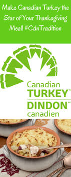 make canadian turkey the of your thanksgiving meal