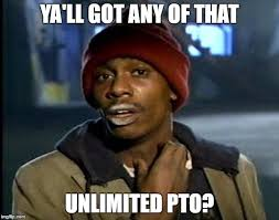 Pto Meme - company is moving from accrued vacation to unlimited pto album