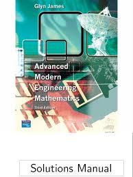 advanced modern engineering mathematics 3rd ed g james pearson