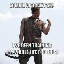 Zombie Apocalypse Meme - the zombie apocalypse nah saltwaterkid