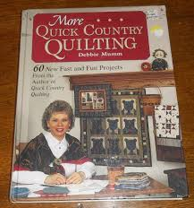 details about more quick country quilting debbie mumm book