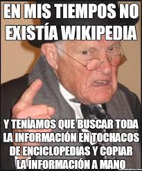 Memes Wikipedia - cu磧nto cabr祿n no sab礬is c祿mo era la vida antes de wikipedia