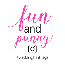 wedding wishes hashtags pun wedding hashtags tips and a free worksheet