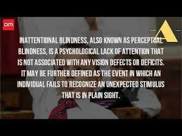 Inattentional Blindness Example What Is Inattention Blindness In Psychology Youtube
