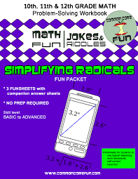 simplifying radicals packet of funcommon core math fun