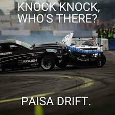 Drift Meme - car photos and video knock knock paisadrift original meme from