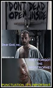 Walking Dead Meme Season 1 - twd dont open dead inside missed apostrophe punctuation is