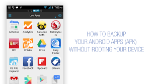 backup apk without root how to backup your android apps apk without rooting your device