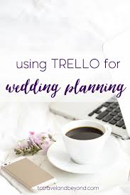 easy wedding planning easy wedding planning trello for wedding planning to