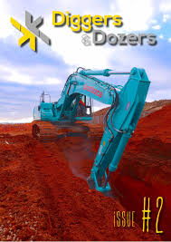 diggers and dozers issue 2 by diggers and dozers issuu