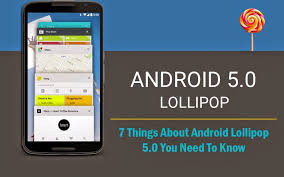 android lolipop things about android lollipop 5 0 you need to