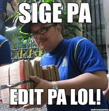 Edit Memes - search a meme sige pa edit pa lol weknowmemes