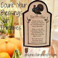 blessings for thanksgiving dinner count your blessings jar thanksgiving printables the graphics