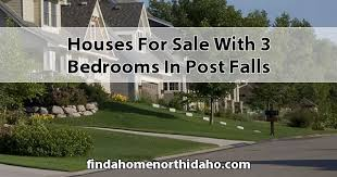 for sale with 3 bedrooms in post falls