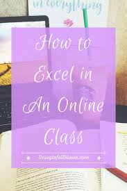 online class high school how to excel in an online class high school college and advice