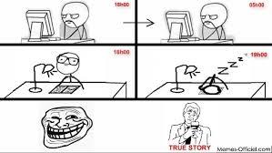 Truestory Meme - devoirs true story memedroid