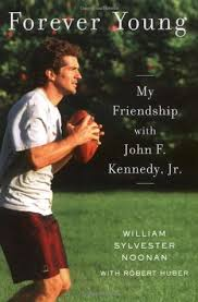 jfk jr young forever young my friendship with john f kennedy jr by william