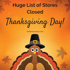 55 stores confirmed closed thanksgiving 2017