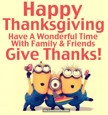 minion happy thanksgiving quote for friends and family pictures