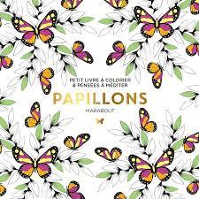 Livre Le petit livre du coloriage  Papillon Collectif Marabout