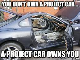 Project Car Memes - a project car owns you