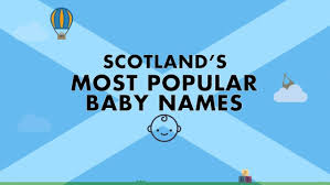 top baby names for lanarkshire and scotland are revealed daily