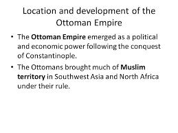 Economy Of Ottoman Empire Impact Of Global Trade Ottoman Empire Ppt