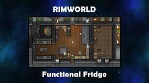 rimworld functional fridge youtube