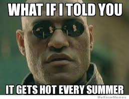 Hot Weather Meme - heat wave meme weknowmemes