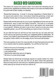 raised bed gardening a guide to growing vegetables in raised