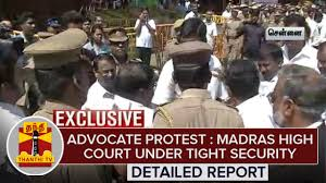 advocate protest madras high court under tight security