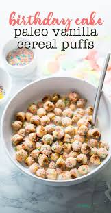 diy birthday cake cereal puffs paleo diy birthday cake