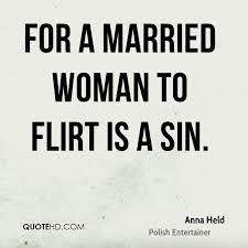 Marriage Sayings Anna Held Marriage Quotes Quotehd