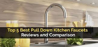 top pull kitchen faucets top 5 best pull kitchen faucets reviews and comparison jpg fit 830 400 ssl 1