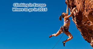 climbing in europe where to go in 2016 updates