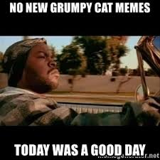 New Memes Today - ice cube today was a good day meme generator