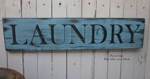 Laundry Room Signs Decor by 100 Laundry Room Signs Laundry Room Wooden Sign Home Decor