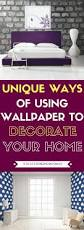 Creative Ways To Decorate Your Home 23 Unique Ways Of Using Wallpaper To Decorate Your Home Stay At