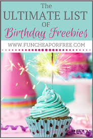 Old Country Buffet Coupon Buy One Get One Free by Huge List Of Birthday Freebies Fun Cheap Or Free