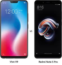 Vivo V9 Compare Vivo V9 Vs Redmi Note 5 Pro Pricing Design And