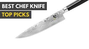 best kitchen knives on the market what s the best chef knife of 2017