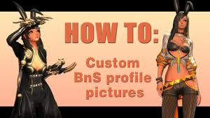 how to custom profile pictures on bns youtube