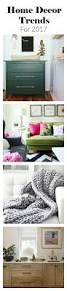 House Trends 2017 Best 25 2017 Decor Trends Ideas On Pinterest Color Trends