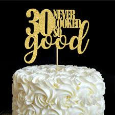 30 cake topper 30 never looked so cake toppers 30th birthday party decor