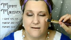 makeover tips mommy makeover tips for makeup on mature skin youtube