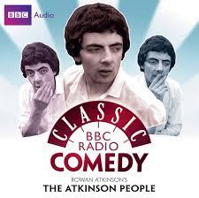 rowan atkinson u0027s the atkinson people classic bbc radio comedy