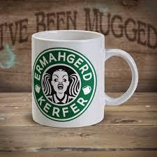 Coffee Cup Meme - ermahgerd kerfer mg0008 ermahgerd meme starbucks coffee parody